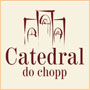 Catedral do Chopp