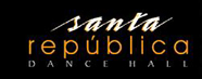 Santa Rep�blica Dance Hall