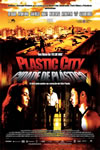 Filme: Plastic City