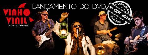 Vinho Vinil - Lança DVD ao vivo em São Paulo
