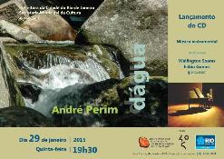 Show de lançamento do Cd Dágua- Andre Perim