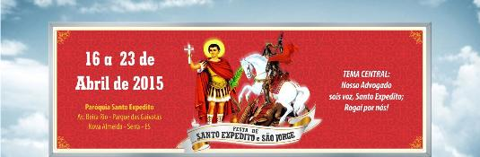 FESTA DE SANTO EXPEDITO E SÃO JORGE